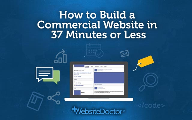 How to Build a Commercial Website in 37 Minutes or Less
