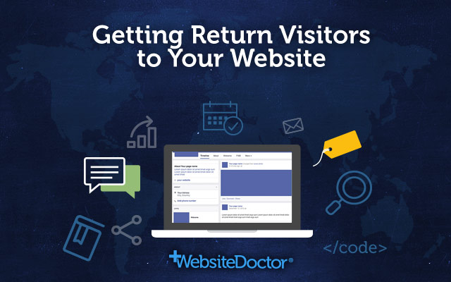 Getting Return Visitors to Your Site
