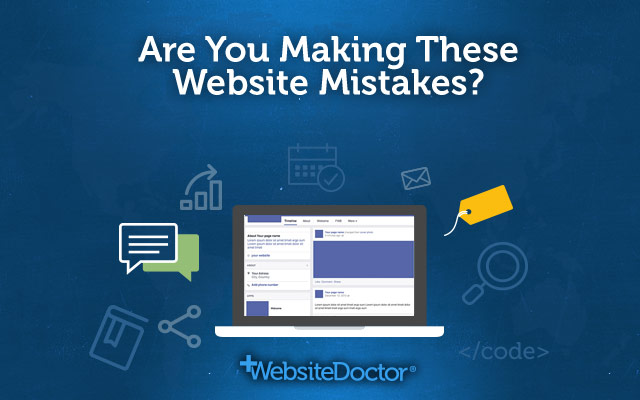 Are you making these website mistakes?